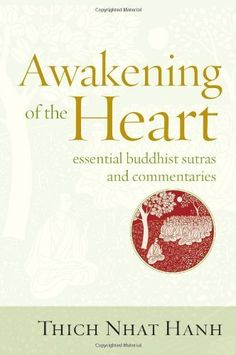 Awakening of the Heart: Essential Buddhist Sutras and Commentaries by Thich Nhat Hanh, http://www.amazon.com/dp/1937006115/ref=cm_sw_r_pi_dp_SM95sb12BDFNH