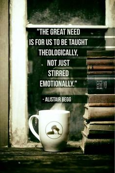 christian quotes | Alistair Begg quotes | theology
