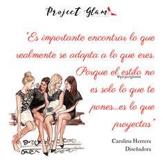 Como te vistes, te proyectas. #Frase de #Carolina Herrera