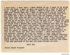 """Tyler Knott Gregson  755 """"I Want, part one"""""""