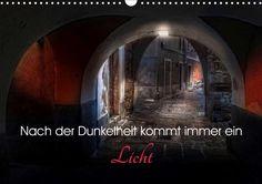 Nach der Dunkelheit kommt immer ein Licht - CALVENDO Kalender von Ludvik Rajbar