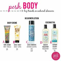 Our Posh Body line will keep your skin silky smooth! Perfect for summer :)