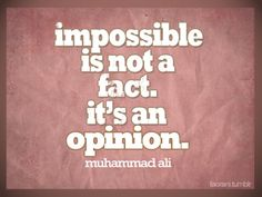 ~ Muhammed Ali ~