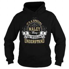 Cool MALEY MALEYYEAR MALEYBIRTHDAY MALEYHOODIE MALEYNAME MALEYHOODIES  TSHIRT FOR YOU T-Shirts