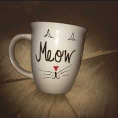 MEOW mug!!!! For all my cat lovers!!! by NicolesCraftRoom on Etsy https://www.etsy.com/listing/213883968/meow-mug-for-all-my-cat-lovers