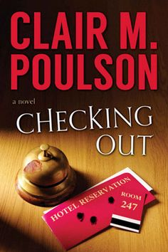 Checking Out by Clair M. Poulson. I like a lot of Poulson's covers. The bloody thumbprint on the bell. Great touch.
