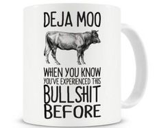 Sarcastic Sassy mug Funny Gift Coffee mug gift for women best friend custom mug And Your Point Is. Deja Moo When You Know You've Experienced This Before Mug Funny Sarcastic Gift Present Funny Coffee Cups, Cute Coffee Mugs, Cute Mugs, Funny Mugs, Coffee Mug Quotes, Coffee Humor, Sign Quotes, Funny Quotes, Music Quotes
