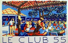 Le Club 55 Saint Tropez Ramatuelle, France... Where barefoot celebrities meet...