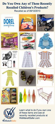 Recently recalled children's products, including car seats, stuffed animals, pajamas, beds & more. See the rest at WeMakeItSafer.com