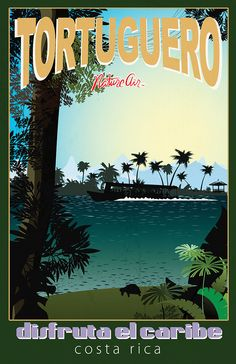 Let Nature Vacations Plan Your Vacations in Costa Rica. Costa Rica Art, Costa Rica Travel, Asia Travel, Vintage Beach Posters, Tortuguero National Park, Countries In Central America, Mangrove Forest, Postcard Art, Travel Wall