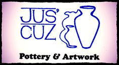 Jus Cuz Pottery and Artwork | Functional Ware