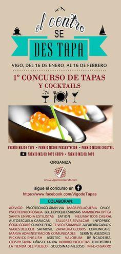 El Centro se Des - Tapa _ Concurso Tapas #Vigo Fechas 16 enero al 16 de Febrero (RT FB)