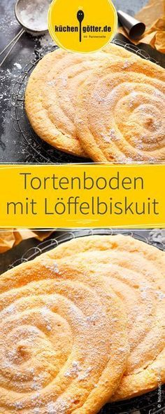 Tortenboden Löffelbiskuit We show you a delicious basic recipe for a pie or cake base from spoon biscuit. German Bread, German Baking, Dessert Cups, Breakfast Dessert, Sweet Bread Meat, Different Cakes, Dough Recipe, Bread Baking, Baking Recipes