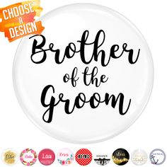 Brother of the Groom Badge