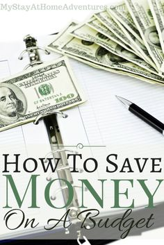 How To Save Money On A Budget - How to save money on a budget will motivate you to find ways to create a saving goals even when you don't think its possible.