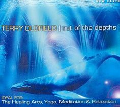 Terry Oldfield - Out of the Depths