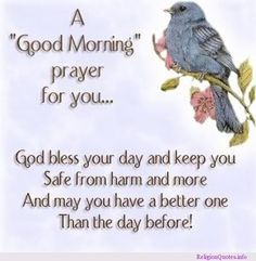May Your Day Be Blessed | You, God Bless Your Day And Keep You Safe From Harm And More And May ...