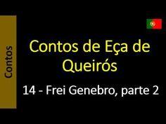 Contos de Eça de Queirós - 14 - Frei Genebro, parte 2