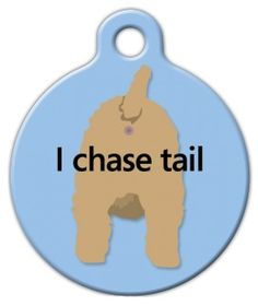 I Chase Tail Pet ID Tag