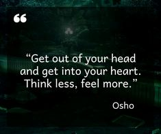 Think less, feel New Quotes, True Quotes, Motivational Quotes, Inspirational Quotes, Spiritual Words, Spiritual Wisdom, Positive Affirmations, Positive Quotes, Losing Friends