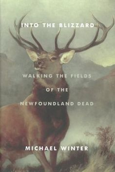 Buy Into the Blizzard: Walking the Fields of the Newfoundland Dead by Michael Winter and Read this Book on Kobo's Free Apps. Discover Kobo's Vast Collection of Ebooks and Audiobooks Today - Over 4 Million Titles! Book Cover Design, Book Design, Design Ideas, Beaumont Hamel, Monarch Of The Glen, Maron, Battle Of The Somme, Photoshop, Remembrance Day