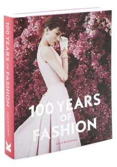 100 Years of Fashion, #ModCloth  Looks like a fun book!  If only this would count as a classic in English class. :)