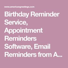 Ecards free online greeting cards american greetings american birthday reminder service appointment reminders software email reminders from american greetings m4hsunfo