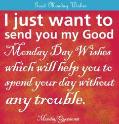 Monday Morning Positive Quotes | Monday Wishes — MondayQuotes.net Monday Quotes