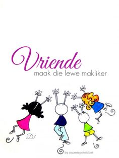 Vriende maak die lewe makliker Fine Quotes, Art Quotes, Afrikaanse Quotes, Goeie More, Fancy Words, Good Morning Quotes, Friendship Quotes, Wisdom Quotes, Bible Verses