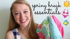 Spring Break Essentials: Fashion & Beauty!