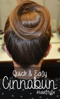 The New Bun for Fall: The Cinnabun!  Super fast and easy, it's a great alternative to the sock bun.