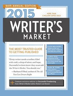 2015 Writer's Market: The Most Trusted Guide to Getting Published by Robert Lee Brewer http://www.amazon.com/dp/B00NQF0LHS/ref=cm_sw_r_pi_dp_2gZJvb1TGW0M7