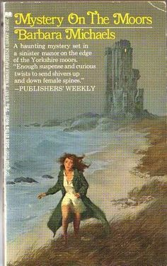 Mystery on the Moors, Barbara Michaels Vintage Book Covers, Vintage Books, World Of Gothic, Gothic Books, Vintage Gothic, Gothic Art, Horror Books, Gothic Horror, Cover Pics