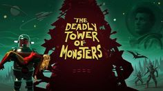 the_deadly_tower_of_monsters_header.jpg (800×450)