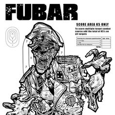 """FUBAR Zombies; This 24"""" x 36"""" inch print puts the bad in """"bad guy"""" and comes autographed by FUBAR co-creator and target poster designer Steve Becker.    So when you're talking about WW2 zombie bad guy targets everybody wants to shoot a Nazi so what I say is, """"let's give 'em all somethin' to shoot at."""" This new German SS Gestapo Colonel in life was a highly decorated leader of men, now he's just an eater of men waiting to catch one between the eyes, oblige him."""
