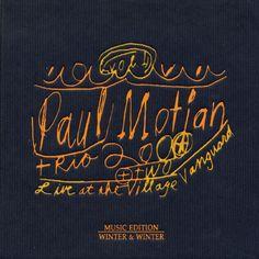 Paul Motian - Paul Motian: Live at the Village Vanguard
