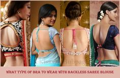 Life Hacks that Every Saree Loving Woman Needs to Know: What type of bra is best for backless saree blouse or with deep neckline