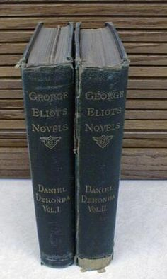 Two volume complete set of Eliot's Daniel Deronda from 1877. - See more at: http://www.hillcountrybooks.com/?page=shop/flypage&product_id=1182#sthash.BF7c5aw9.dpuf