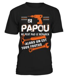 Tshirt  SI PAPOU NE PEUT PAS LE RÉPARER  fashion for men #tshirtforwomen #tshirtfashion #tshirtforwoment