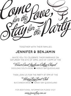 1857c25bfcd66dd900ef9f19f3156f52 casual wedding invitations wedding invitation fonts come for the love, stay for the party\