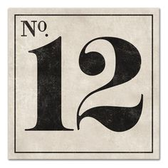 Williston Forge 'Vintage Number 12 Sign' Textual Art on Canvas Vintage Numbers, Vintage Fonts, Vintage Typography, Graphics Vintage, Vector Graphics, Typography Alphabet, Design Typography, Typography Poster, Creative Typography