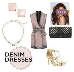 """Denim Dress Style"" by brie-993 ❤ liked on Polyvore featuring Balmain, Kate Spade, Dee Keller and Coleman"