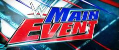 WWE taped this week's episode of WWE Main Event. Here are the results: * Goldust vs. Tyler Breeze is in progress...