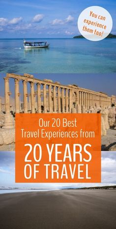 20 Best Travel Experiences from 20 Years of Travel (That You Can Try, Too)