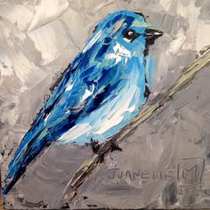 Blue bird 2 By Juanette Menderoi Oil with pallet knife