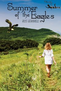 Summer of the Eagles  Tween Fantasy and Adventure on a Scottish island.