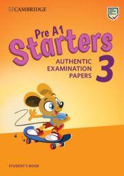 Pre A1 Starters A1 Movers A2 Flyers 3 Cambridge University Press Cambridge English Pre A1 Star Cambridge English Cambridge Book English Books For Kids