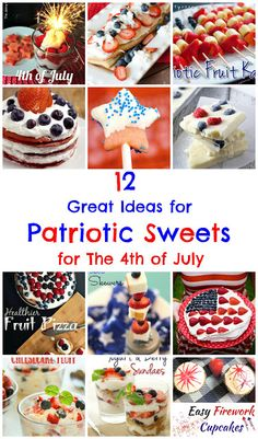 12 Great Ideas for Patriotic Sweets:  A round-up of red, white, and blue sweets (perfect for American Independence Day) shared on Great Idea Thursdays link party.