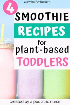 The Leafy Vibe Guide to Plant-Based Smoothies for Babies and Toddlers — leafy vibe Toddler Smoothie Recipes, Baby Smoothies, Toddler Smoothies, Smoothies For Kids, Vegan Smoothies, Baby Food Recipes, Drink Recipes, Healthy Toddler Meals, Kids Meals