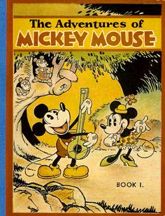 The Adventures of Mickey Mouse. Philadelphia: David McKay, First edition of the first Mickey Mouse book. This one sold for over a thousand dollars. Mickey Mouse Art, Mickey Mouse And Friends, Disney Mickey, Disney Art, Disney Pixar, Vintage Mickey, Vintage Cartoon, Disney World Parks, Walt Disney Studios